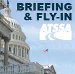 Attend ATSSA's Legislative Briefing & Fly-In on Capitol Hill, May 1-2