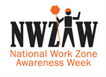 National Work Zone Awareness Week still on for April 20-24