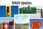 AASHTO issues updates to MASH guidance