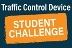 Traffic Control Device Student Challenge postponed to 2022