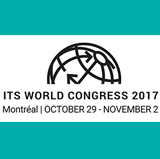 ATSSA reports from ITS World Congress 2017 Montréal
